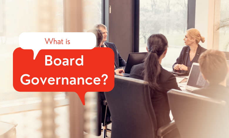 what is board governance